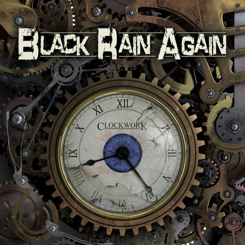Black Rain Again - Clockwork